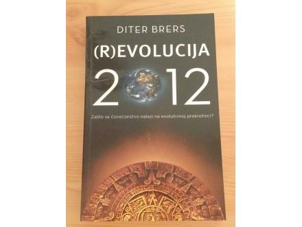 (R)EVOLUCIJA 2012 - Diter Brers
