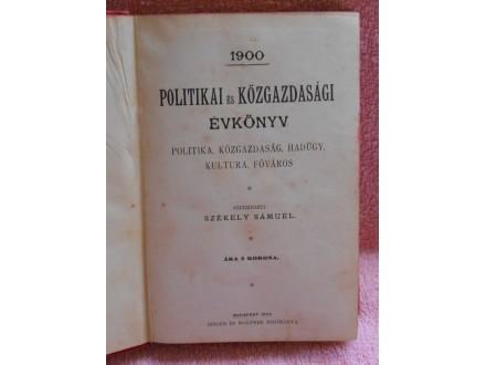 1900.Politikai és közgazdasági évkönyv Székely Sámuel