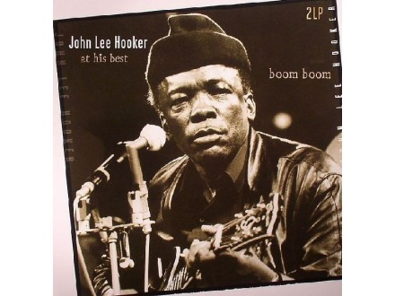 2LP John Lee Hooker ‎– At His Best (Boom Boom)