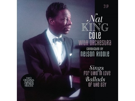 2LP Nat King Cole ‎– Sings For Two In Love &; Ballads Of