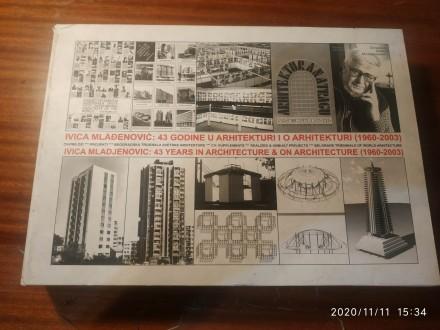 43 godinu u arhitekturi i o arhitekturi(1960-2003) M.
