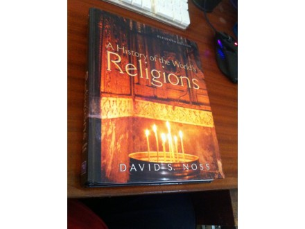 A History of the World`s Religions David S. Noss