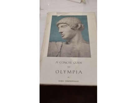 A concise guide to Olympia - Maria Tompropoulos