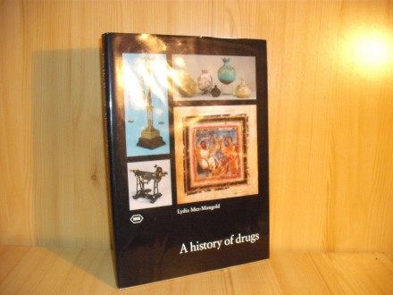 A history of drugs - Lydia Mez-Mangold