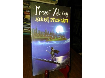 ADUTI PROPASTI - Roger Zelazny