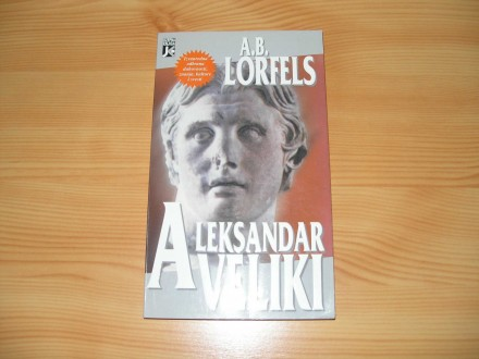 ALEKSANDAR VELIKI - A.B.Lorfels
