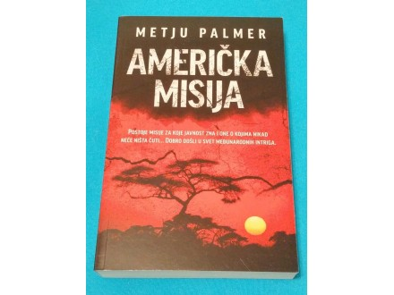 AMERIČKA MISIJA - Metju Palmer