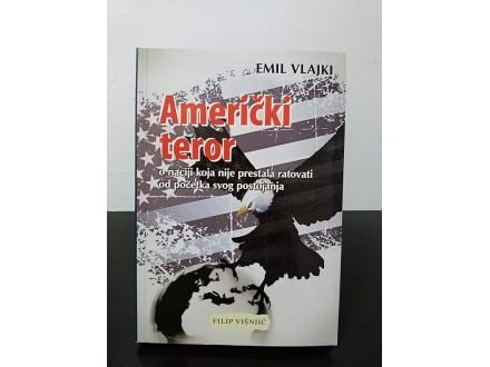 AMERIČKI TEROR, Emil Vlajki