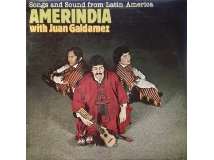 AMERINDIA - Songs And Sound FRom Latin America