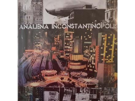 ANALENA INCONSTANTINOPOLIS - CD