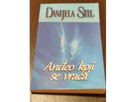 ANĐEO KOJI SE VRAĆA - Danijela Stil