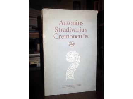 ANTONIUS STRADIVARIUS CREMONENSIS - Svetolik Pašćan