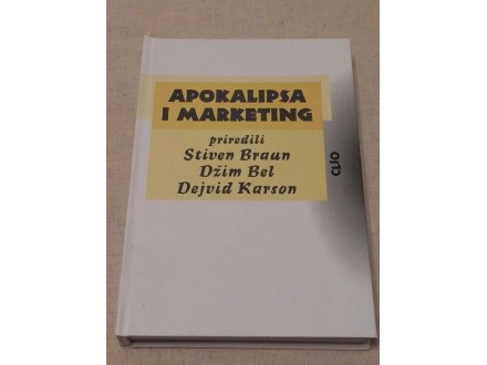 APOKALIPSA I MARKETING - grupa autora