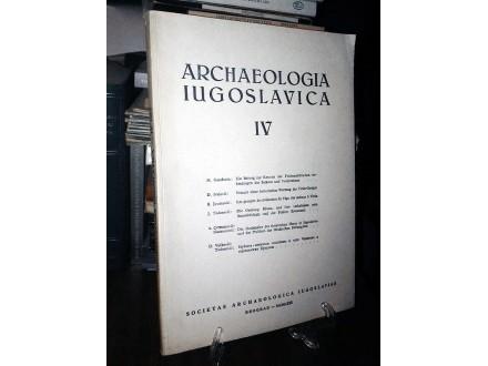 ARCHAEOLOGIA IUGOSLAVICA IV