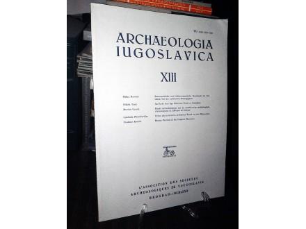ARCHAEOLOGIA IUGOSLAVICA XIII