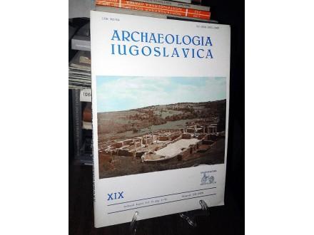 ARCHAEOLOGIA IUGOSLAVICA XIX