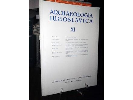 ARCHAEOLOGIA IUGOSLAVICA XI