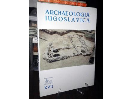 ARCHAEOLOGIA IUGOSLAVICA XVII