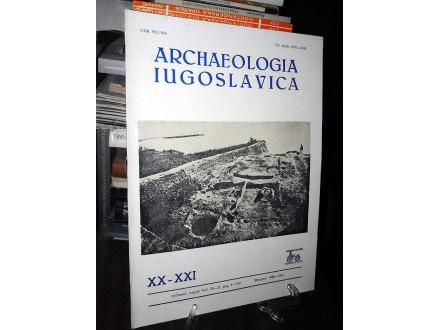 ARCHAEOLOGIA IUGOSLAVICA XX-XXI