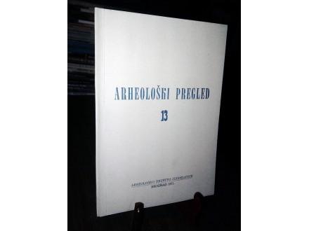 ARHEOLOŠKI PREGLED 13 (1971)