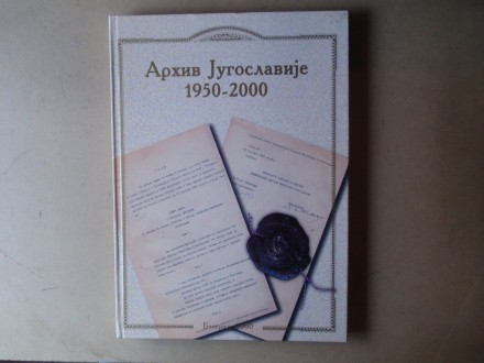 ARHIV JUGOSLAVIJE 1950 - 2000