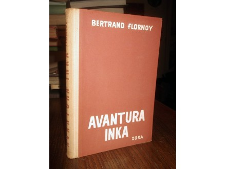 AVANTURA INKA - Bertrand Flornoy