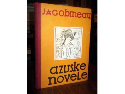 AZIJSKE NOVELE - J. A. Gobineau