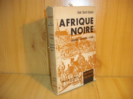 Afrique noire, l`ère coloniale, 1900-1945