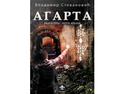 Agarta 1 - Nulta Arkana - Vladimir Stevanović
