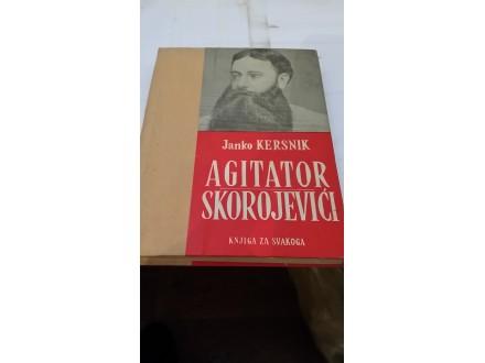 Agitator/Skorojevići - Janko Kersnik