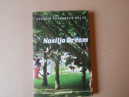 Agustin Fernandes Maljo - NOSILJA DREAM
