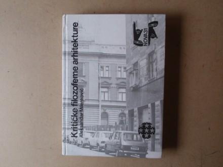 Aleksandar Milenković - KRITIČKE FILOZOFEME ARHITEKTURE