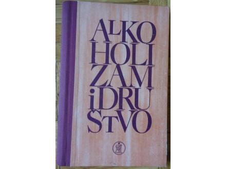 Alkoholizam i društvo  Zbonik radova