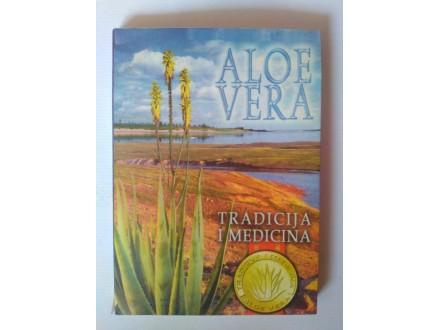 Aloe vera - tradicija i medicina