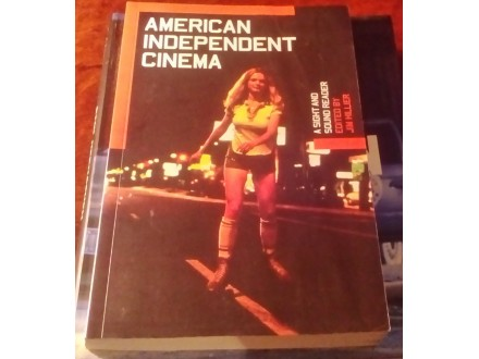 American Independent Cinema - Edited By Jim Hillier