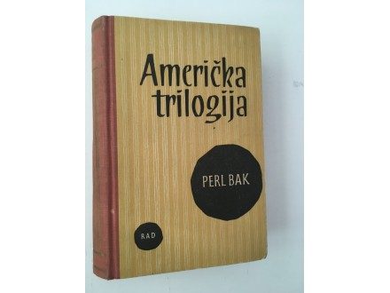 Američka trilogija - Perl Bak