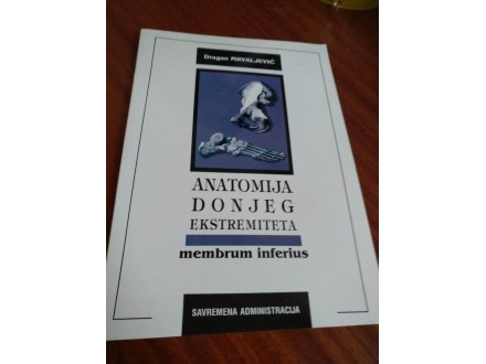 Anatomija donjeg ekstremiteta Dragan Mrvaljević