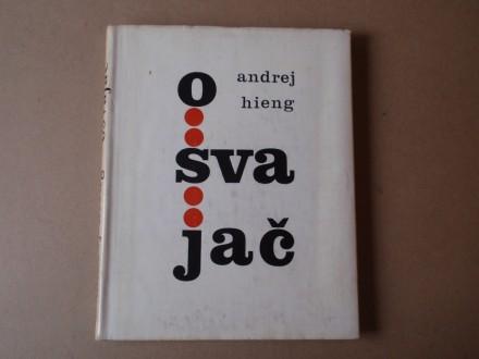 Andrej Hieng - OSVAJAČ