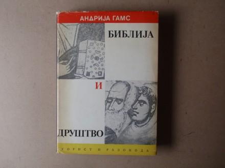 Andrija Gams - BIBLIJA I DRUŠTVO