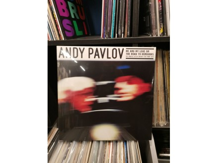 Andy Pavlov- Me and my love on the road
