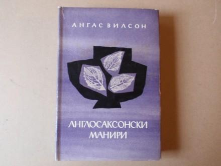 Angas Vilson - Anglosaksonski maniri