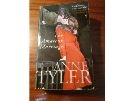 Anne Tyler The Amateur Marriage