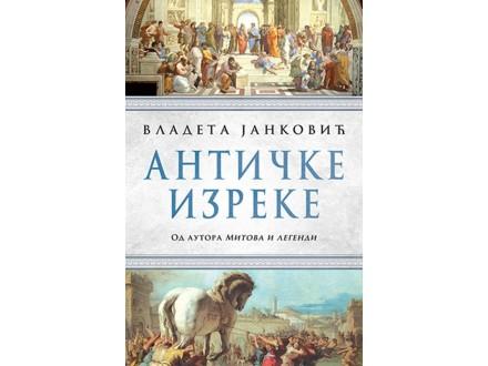 Antičke izreke - Vladeta Janković