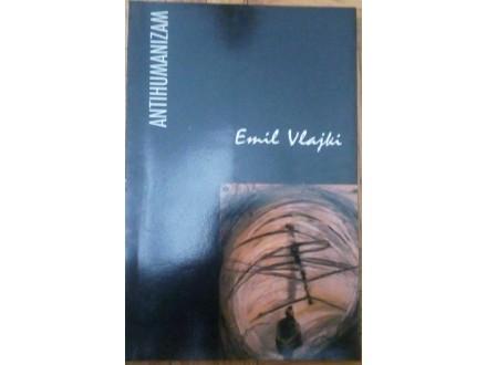 Antihumanizam  Emil Vlajki
