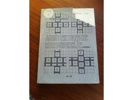 Arhitektonske konstrukcije knjiga 1 Desimir Dančević