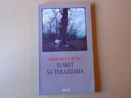 Arpad Genc - SUSRET SA TERAZIJAMA
