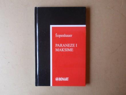 Artur Šopenhauer - PARANEZE I MAKSIME