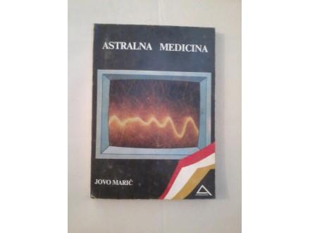 Astralna medicina - Jovo Marić