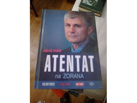 Atentat - Miloš Vasić