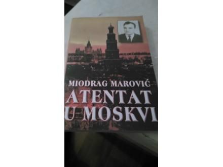 Atentat u Moskvi - Miodrag Marović